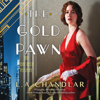The Gold Pawn - L.A. Chandlar