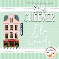 Flo Charts - Sam Cheever