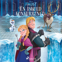 Frost - En iskold konkurrence - Disney