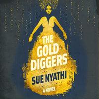 The Golddiggers - Sue Nyathi