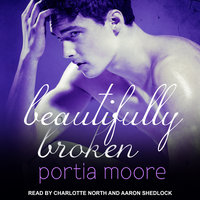 Beautifully Broken - Portia Moore