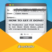 How to Get It Done? - Instafo,Claire Hayes