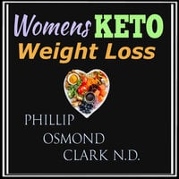 Womens Keto Weight Loss - Phillip Osmond Clark