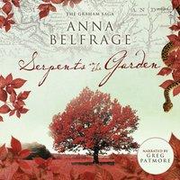 Serpents in the Garden - Anna Belfrage