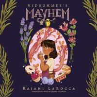 Midsummer's Mayhem - Rajani LaRocca