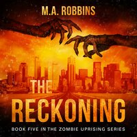 The Reckoning - M.A. Robbins