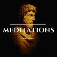 Meditations - Marcus Aurelius