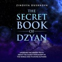 The Secret Book of Dzyan - Zinovia Dushkova