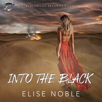 Into the Black - Elise Noble