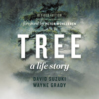 Tree, A Life Story - David Suzuki, Wayne Grady