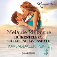 Huikenteleva sulhaseni Ravensdale - Melanie Milburne
