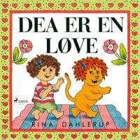 Dea er en løve - Rina Dahlerup