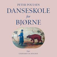 Danseskole for bjørne - Peter Poulsen