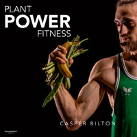Plant Power Fitness - Casper Bilton