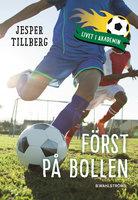 Först på bollen - Jesper Tillberg