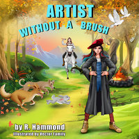 Artist Without a Brush - R. Hammond