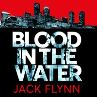 Blood in the Water - Jack Flynn