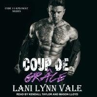 Coup De Grace - Lani Lynn Vale