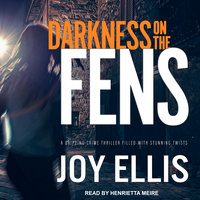 Darkness on the Fens - Joy Ellis