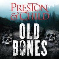 Old Bones - Douglas Preston, Lincoln Child