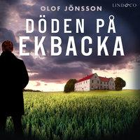 Döden på Ekbacka - Olof Jönsson