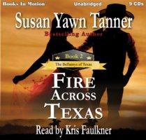 Fire Across Texas - Susan Yawn Tanner