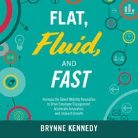 Flat, Fluid, and Fast - Brynne S. Kennedy