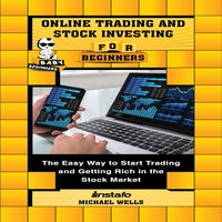 Online Trading and Stock Investing for Beginners - Michael Wells, Instafo