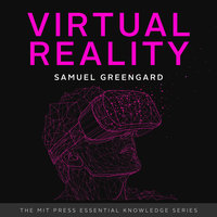 Virtual Reality - Samuel Greengard