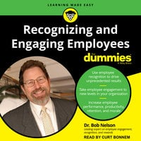 Recognizing and Engaging Employees for Dummies - Bob Nelson