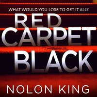 Red Carpet Black - Nolon King