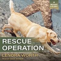 Rescue Operation - Lenora Worth