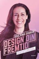 Design din fremtid - Soulaima Gourani