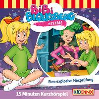 Bibi Blocksberg - Kurzhörspiel: Eine explosive Hexprüfung - Klaus-Peter Weigang