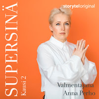 Supersinä-podcast K2 osa 6 Viivi & perfektionismi - Anna Perho