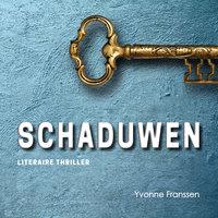 Schaduwen - Yvonne Franssen