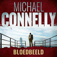 Bloedbeeld - Michael Connelly