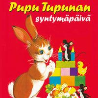Pupu Tupunan syntymäpäivä - Pirkko Koskimies,Maija Lindgren