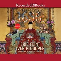 1636: The China Venture - Eric Flint, Iver P. Cooper