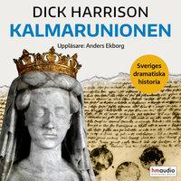 Kalmarunionen - Dick Harrison