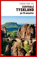 Turen går til Centrale Tyskland på 75 minutter - Jytte Flamsholt Christensen