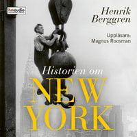 Historien om New York - Henrik Berggren