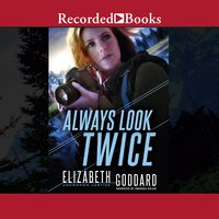 Always Look Twice - Elizabeth Goddard