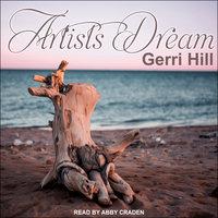 Artist's Dream - Gerri Hill