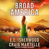 Broad America - Craig Martelle, E.E. Isherwood