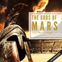Gods of Mars - Edgar Rice Burroughs