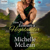 How to Ensnare a Highlander - Michelle McLean