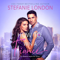 How to Win a Fiancé - Stefanie London