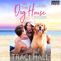 In the Dog House - Traci Hall