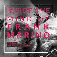 In the Mind of Frank Marino - Taffi Rosen
